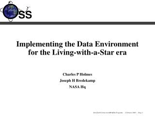 Implementing the Data Environment for the Living-with-a-Star era