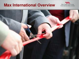 Max International Overview
