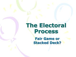 The Electoral Process
