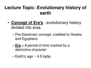 Lecture Topic: Evolutionary history of earth