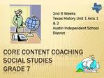 Core Content Coaching Social Studies  Grade 7