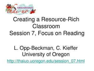 Creating a Resource-Rich Classroom  Session 7, Focus on Reading