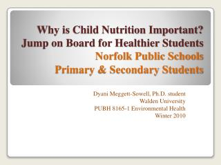 Why is Child Nutrition Important Jump on Board for Healthier Students Norfolk Public Schools Primary  Secondary Students