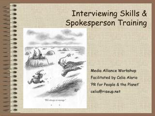 Interviewing Skills  Spokesperson Training