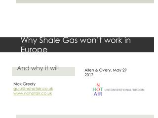 Why Shale Gas won t work in Europe