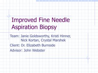 Improved Fine Needle Aspiration Biopsy