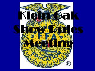 Klein Oak Show Rules Meeting