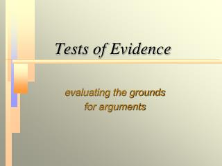 Tests of Evidence