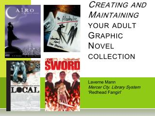 Creating and Maintaining your adult Graphic Novel collection