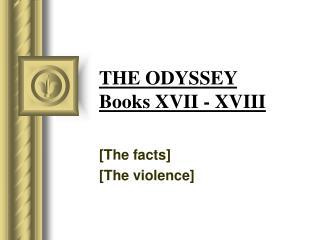 THE ODYSSEY  Books XVII - XVIII
