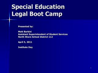 Special Education  Legal Boot Camp