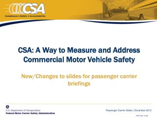 CSA: A Way to Measure and Address Commercial Motor Vehicle Safety  New