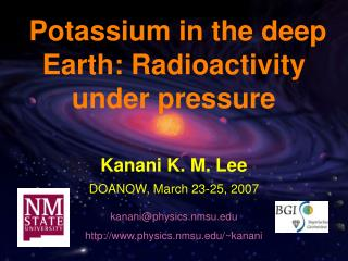 Radioactive decay of K- behavior under pressure