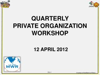QUARTERLY  PRIVATE ORGANIZATION WORKSHOP