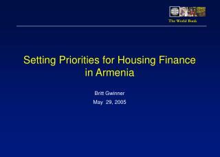 Setting Priorities for Housing Finance in Armenia