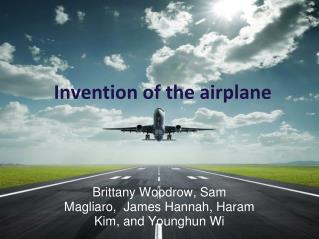 Invention of the airplane