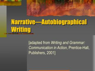 Narrative Autobiographical Writing