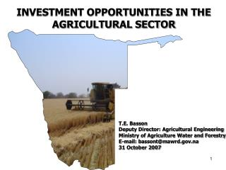 INVESTMENT OPPORTUNITIES IN THE AGRICULTURAL SECTOR