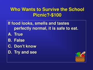 Who Wants to Survive the School Picnic-100