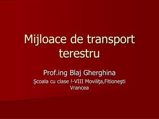 Mijloace de transport terestru