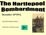 The Hartlepool  Bombardment
