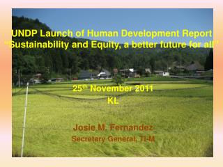 UNDP Launch of Human Development Report  Sustainability and Equity, a better future for all