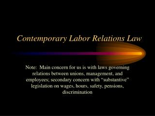 Contemporary Labor Relations Law