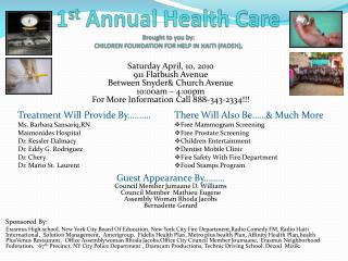 1st Annual Health Care Brought to you by: CHILDREN FOUNDATION FOR HELP IN HAITI FADEH,