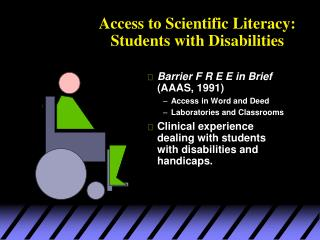 Access to Scientific Literacy: Students with Disabilities