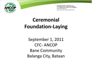 Ceremonial Foundation-Laying  September 1, 2011 CFC- ANCOP  Bane Community Balanga City, Bataan