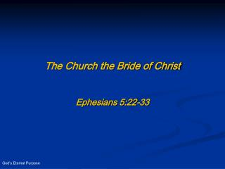 The Church the Bride of Christ