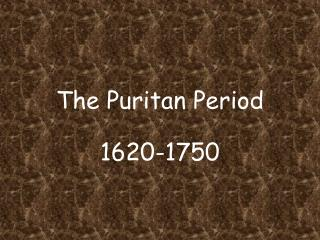 The Puritan Period