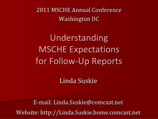 Understanding  MSCHE Expectations  for Follow-Up Reports