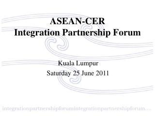 ASEAN-CER Integration Partnership Forum