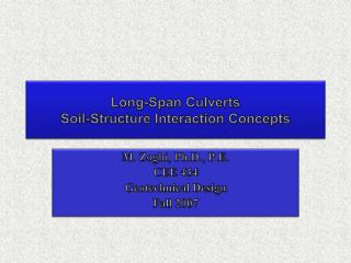 Long-Span Culverts  Soil-Structure Interaction Concepts