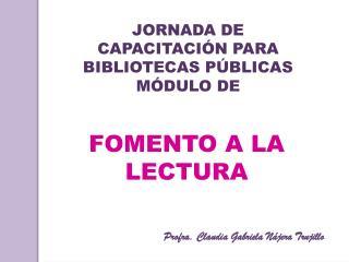 JORNADA DE CAPACITACI N PARA BIBLIOTECAS P BLICAS M DULO DE