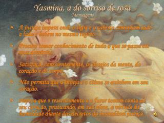Yasmina, a do sorriso de rosa