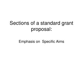 Sections of a standard grant proposal: