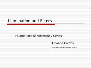 Illumination and Filters