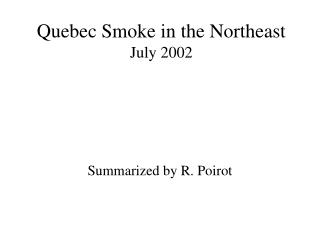 Quebec Smoke in the Northeast July 2002