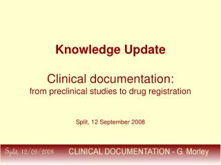 Knowledge Update  Clinical documentation: from preclinical studies to drug registration