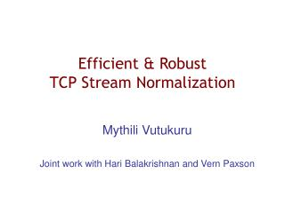 Efficient  Robust  TCP Stream Normalization