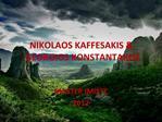 NIKOLAOS KAFFESAKIS  GEORGIOS KONSTANTAKOS
