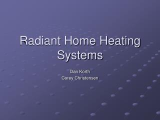 Radiant Home Heating Systems