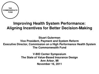 Improving Health System Performance: Aligning Incentives for Better Decision-Making