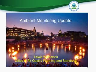 Ambient Monitoring Update