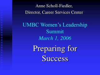 UMBC Women s Leadership Summit March 1, 2006