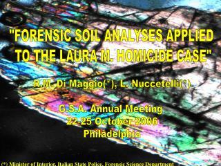 R.M. Di Maggio, L. Nuccetelli  G.S.A. Annual Meeting  22-25 October 2006 Philadelphia