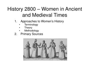 History 2800   Women in Ancient and Medieval Times