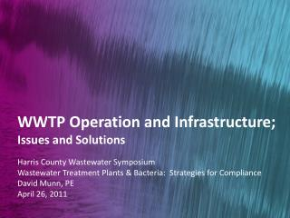 WWTP Operation and Infrastructure;  Issues and Solutions
